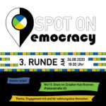 Spot on Democracy geht in die 3. Runde!
